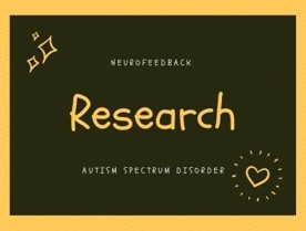 research for neurofeedback and autism