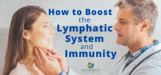 How to Boost the Lymphatic System and Immunity
