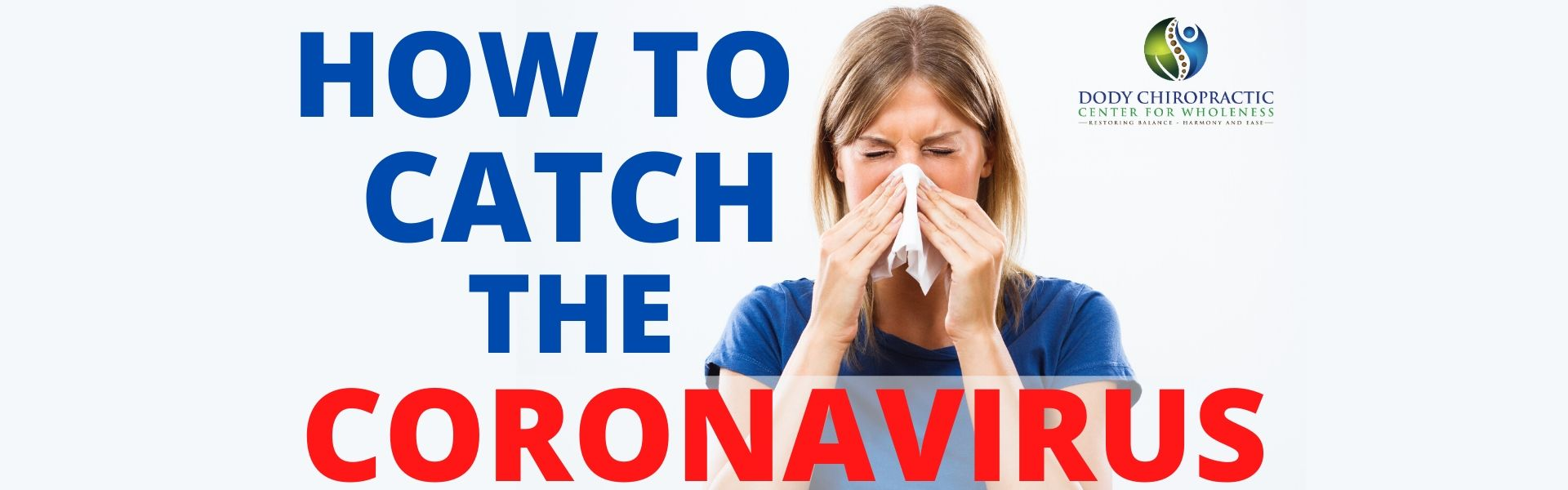 how to catch the coronavirus
