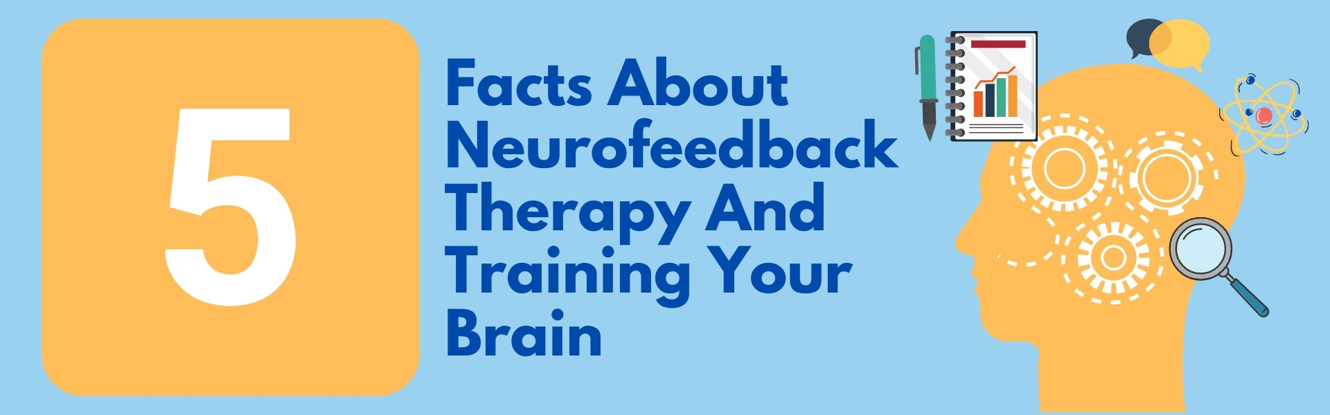 Facts About Neurofeedback Therapy and Training Your Brain